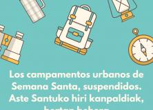 Los campamentos urbanos infantiles de Semana Santa, suspendidos